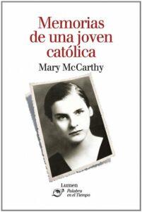 memorias de una joven católica MARY-MCCARTHY